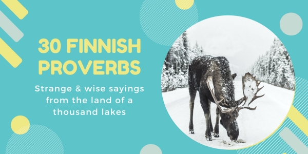 Traditional sayings from Finland